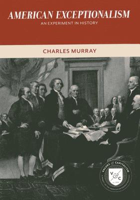 American Exceptionalism By Murray, Charles