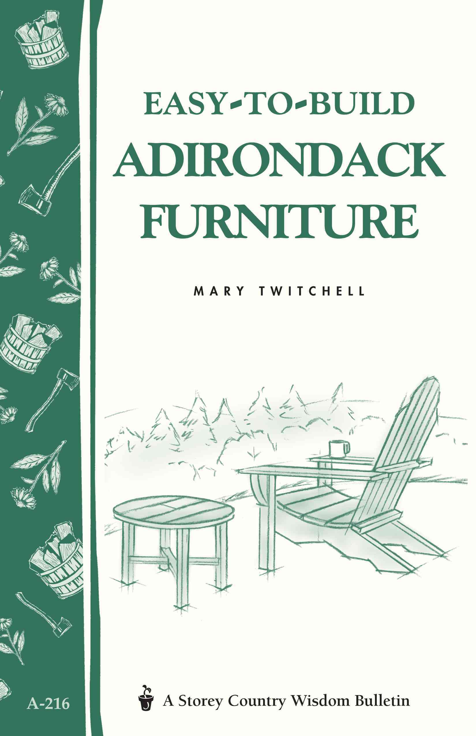 Easy-To-Build Adirondack Furniture By Twitchell, Mary